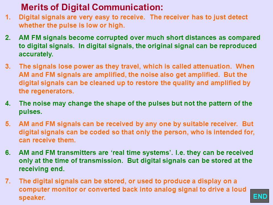 Merits of Digital Communication: