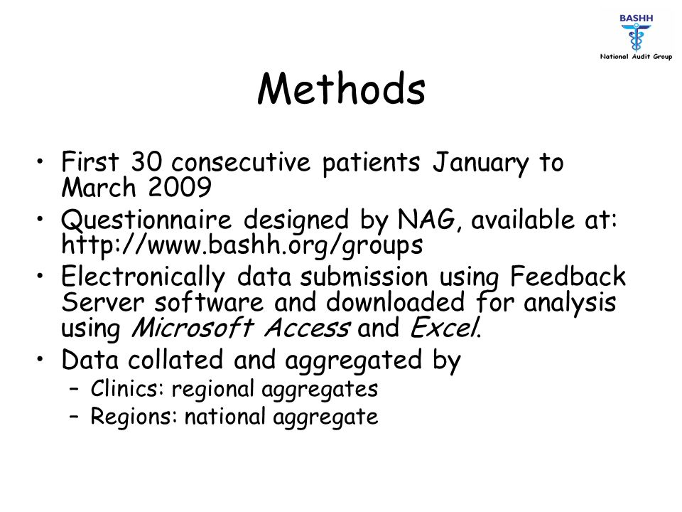 Methods First 30 consecutive patients January to March 2009
