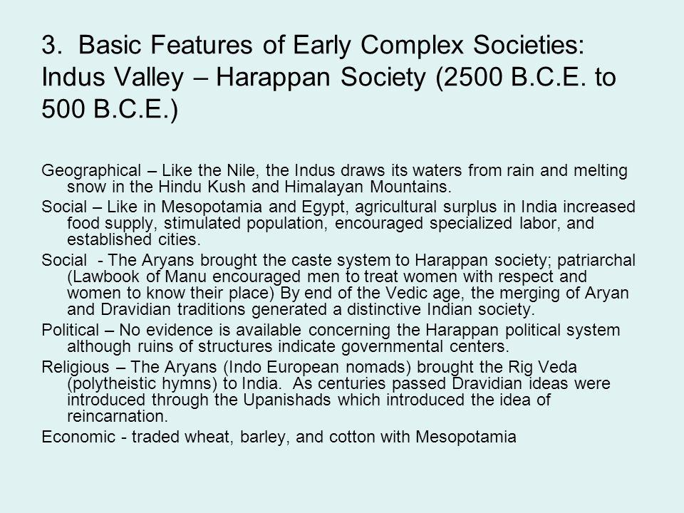 3. Basic Features of Early Complex Societies: Indus Valley – Harappan Society (2500 B.C.E. to 500 B.C.E.)
