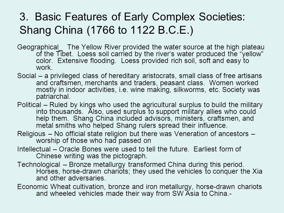 3. Basic Features of Early Complex Societies: Shang China (1766 to 1122 B.C.E.)