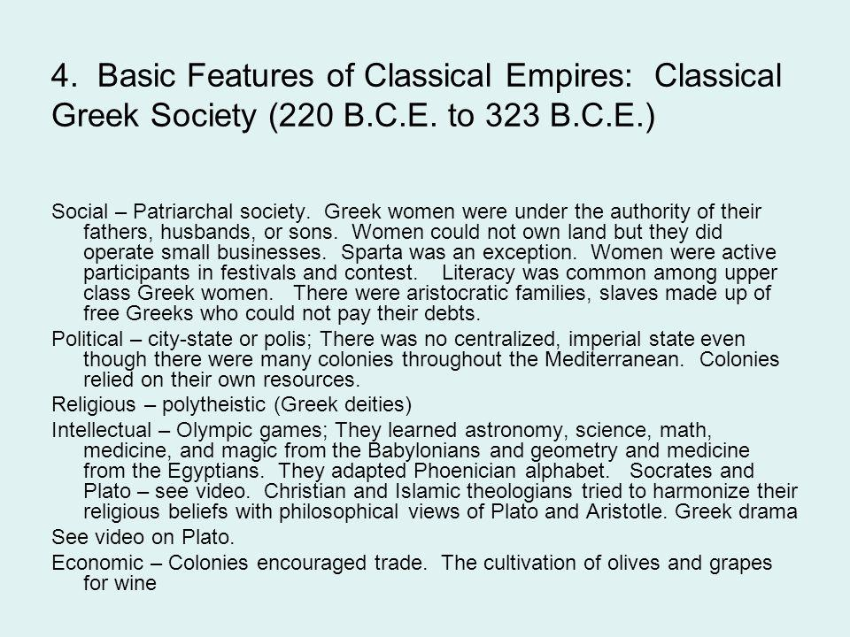 4. Basic Features of Classical Empires: Classical Greek Society (220 B