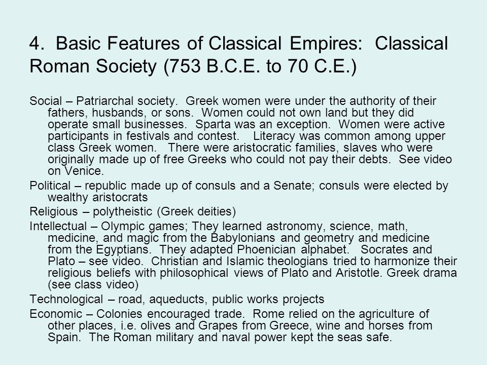 4. Basic Features of Classical Empires: Classical Roman Society (753 B