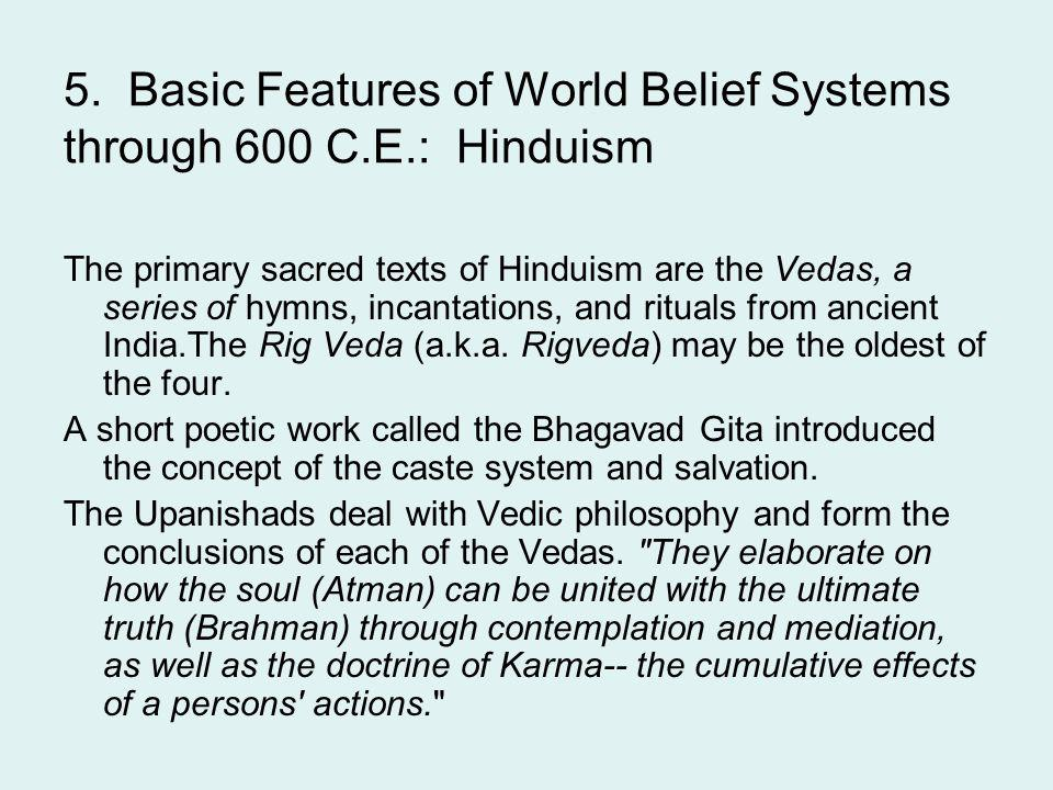 5. Basic Features of World Belief Systems through 600 C.E.: Hinduism