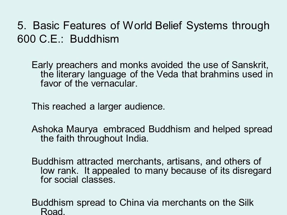 5. Basic Features of World Belief Systems through 600 C.E.: Buddhism
