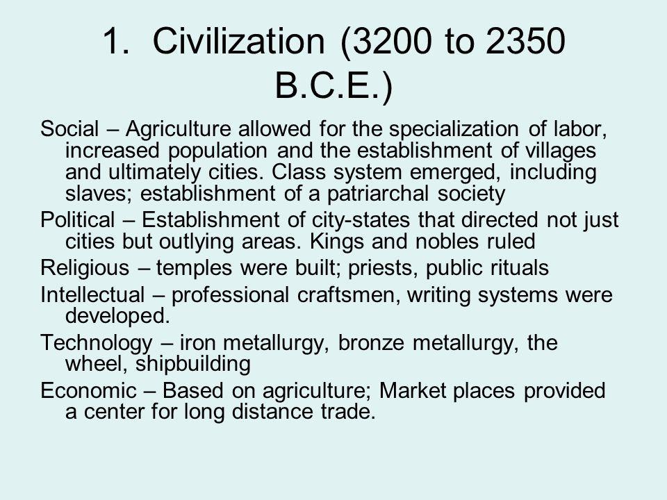 1. Civilization (3200 to 2350 B.C.E.)