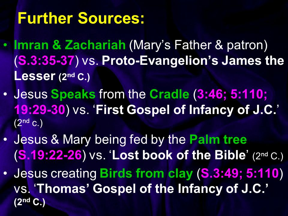 Further Sources: Imran & Zachariah (Mary's Father & patron) (S.3:35-37) vs. Proto-Evangelion's James the Lesser (2nd C.)