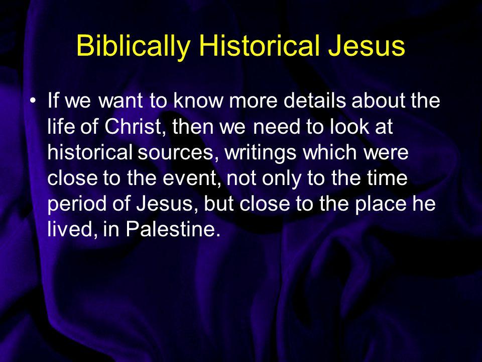 Biblically Historical Jesus