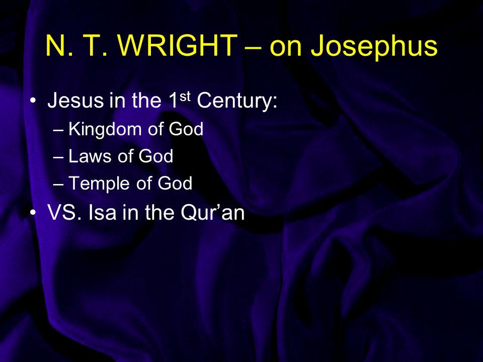 N. T. WRIGHT – on Josephus Jesus in the 1st Century: