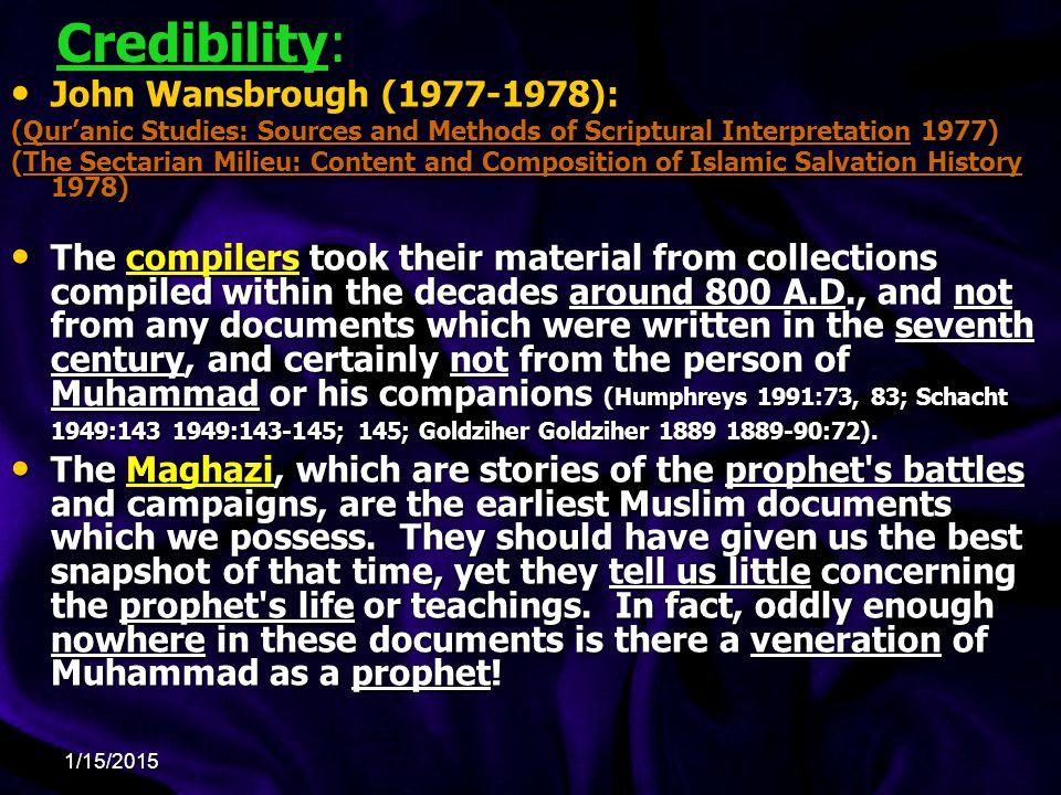 Credibility: John Wansbrough (1977-1978):