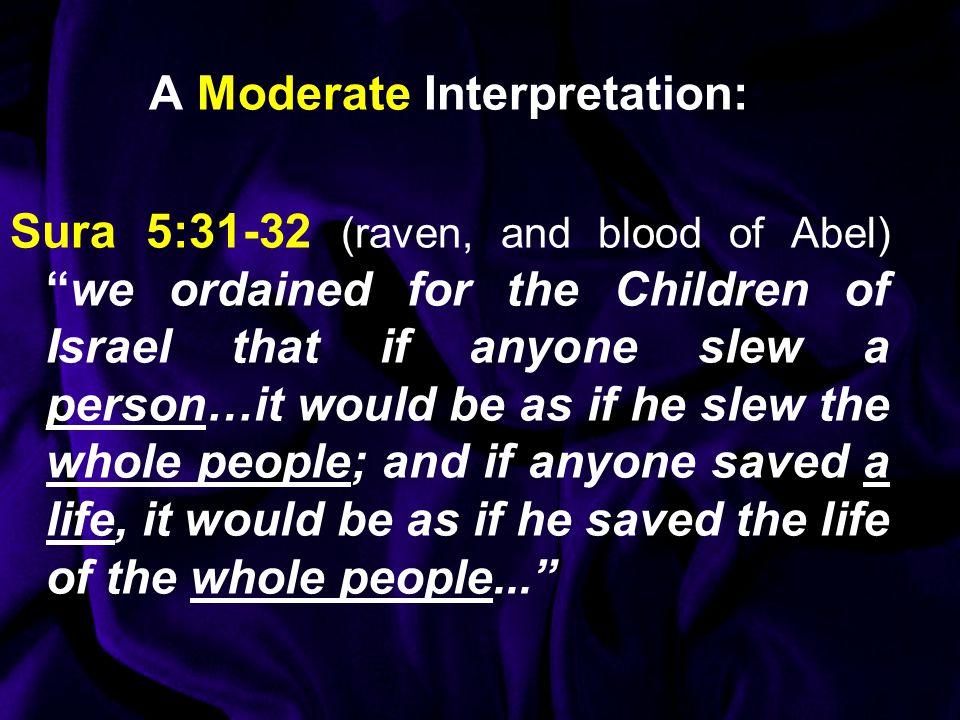 A Moderate Interpretation: