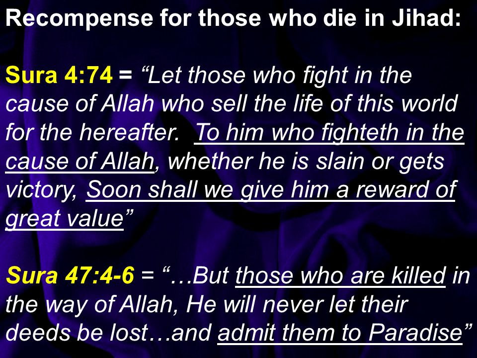 Recompense for those who die in Jihad: