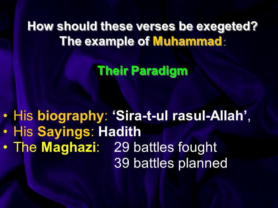 His biography: 'Sira-t-ul rasul-Allah', His Sayings: Hadith
