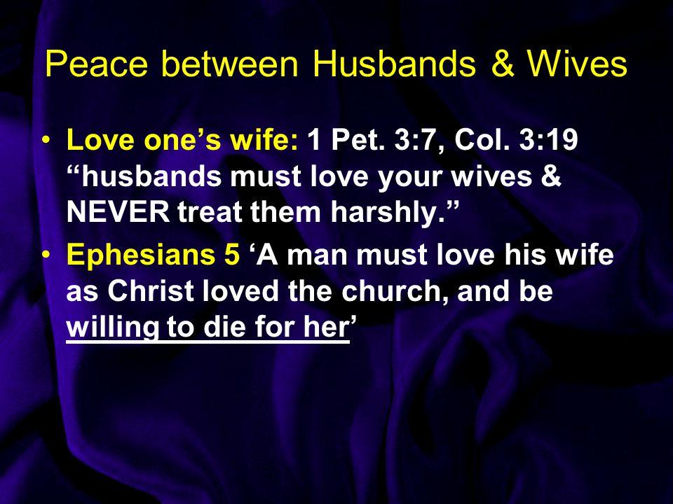 Peace between Husbands & Wives