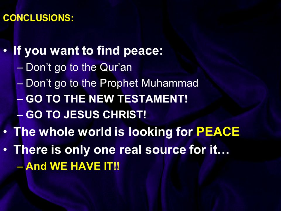 If you want to find peace: