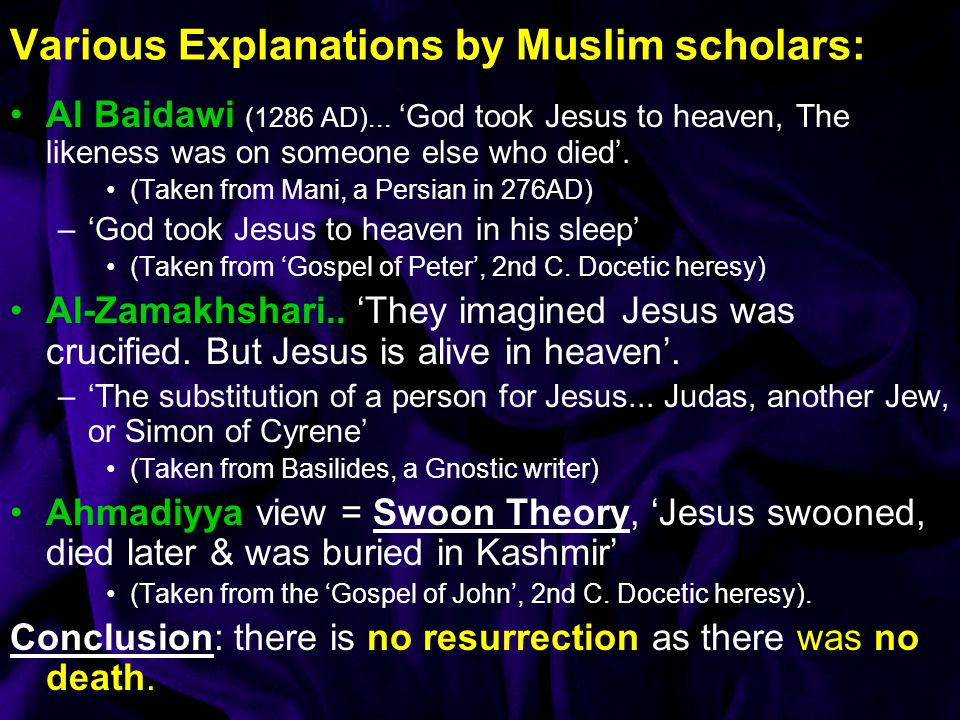 Various Explanations by Muslim scholars: