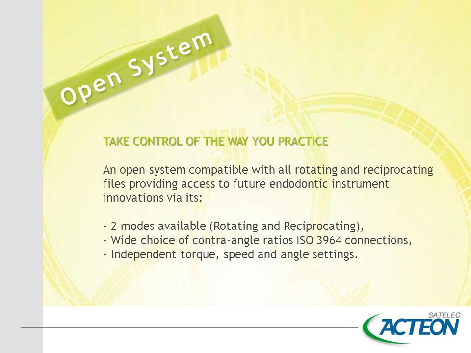 Open System TAKE CONTROL OF THE WAY YOU PRACTICE