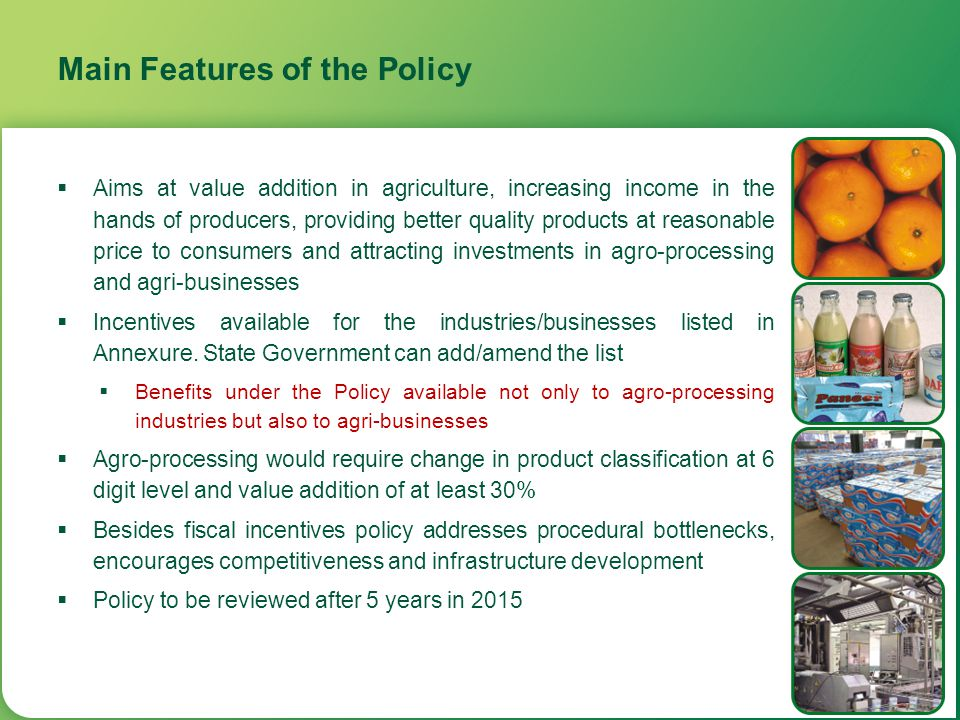 Main Features of the Policy