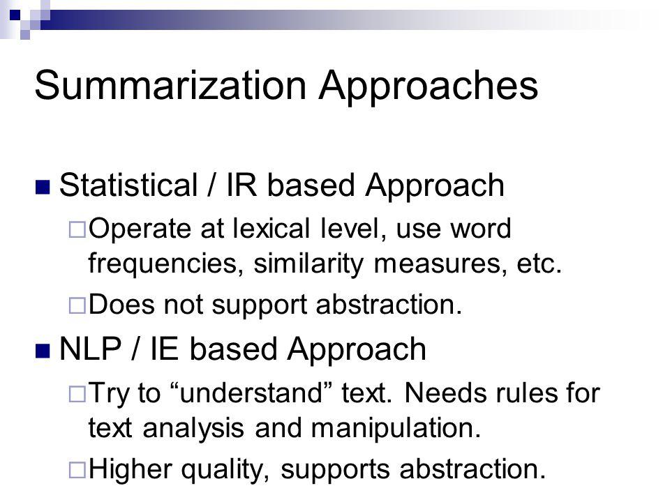 Summarization Approaches