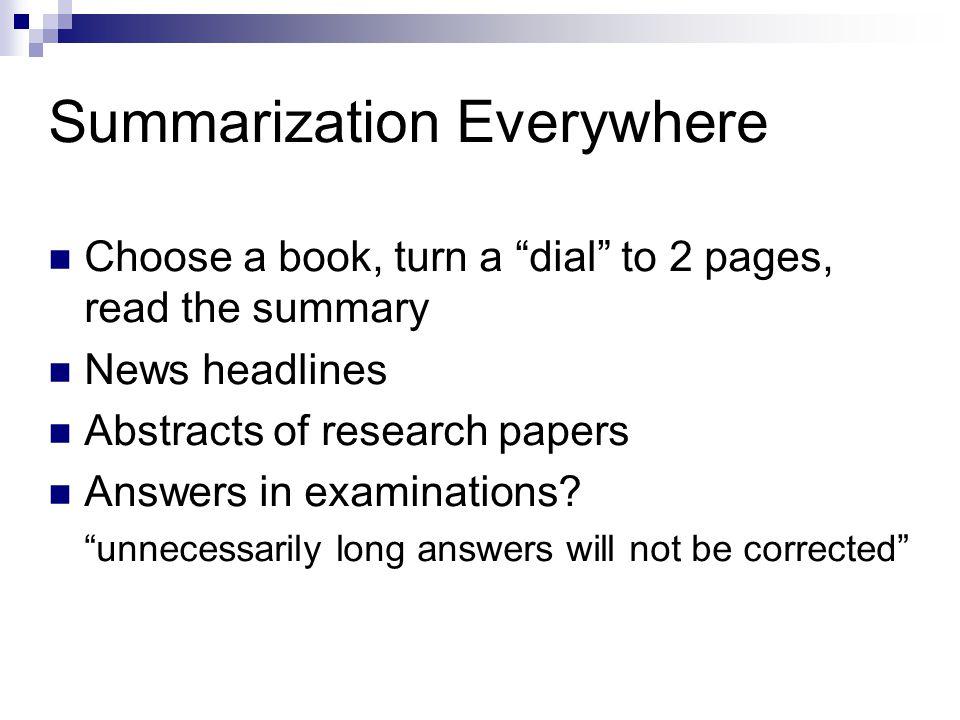 Summarization Everywhere