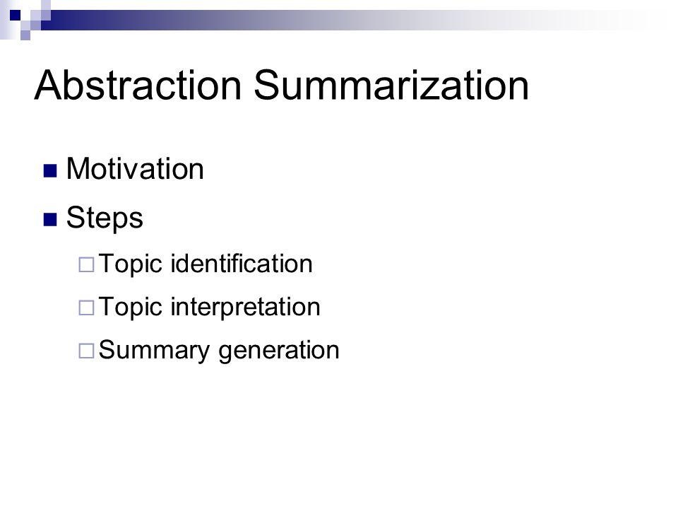 Abstraction Summarization