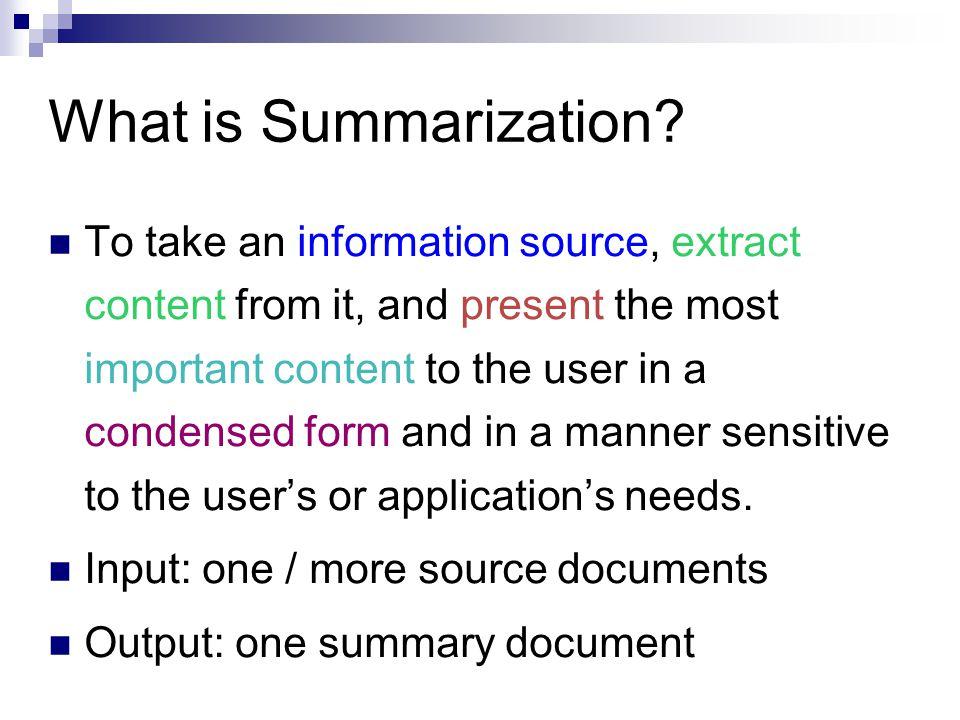 What is Summarization