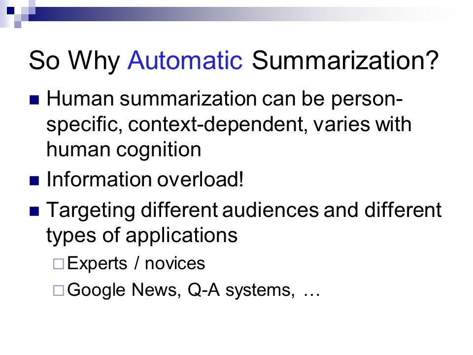 So Why Automatic Summarization