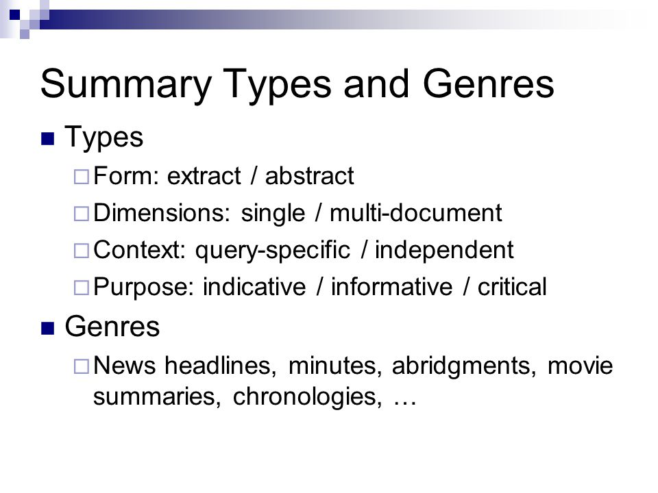 Summary Types and Genres