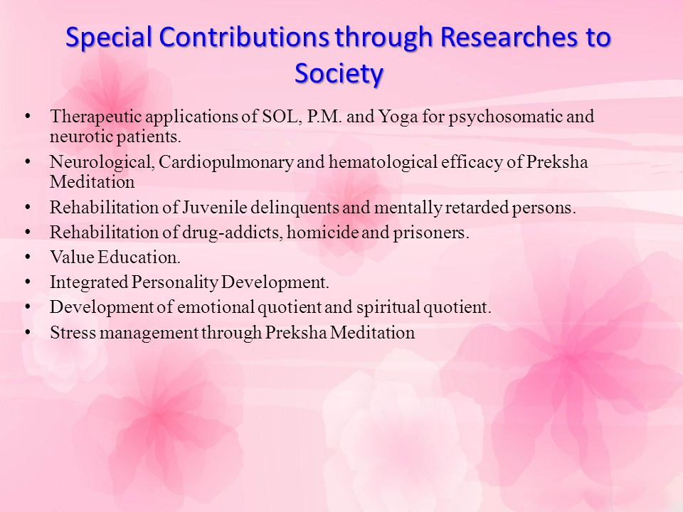 Special Contributions through Researches to Society