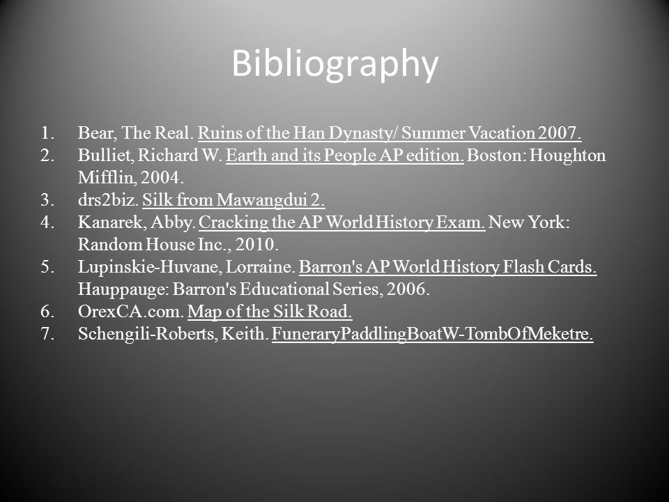 Bibliography Bear, The Real. Ruins of the Han Dynasty/ Summer Vacation 2007.