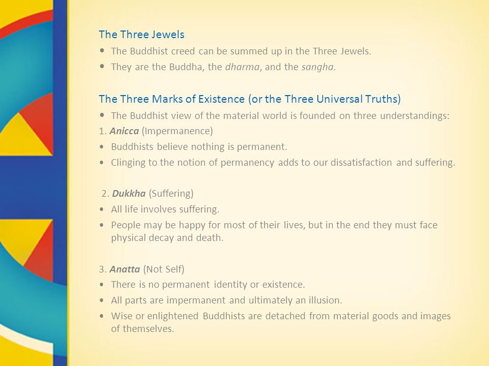 The Three Marks of Existence (or the Three Universal Truths)