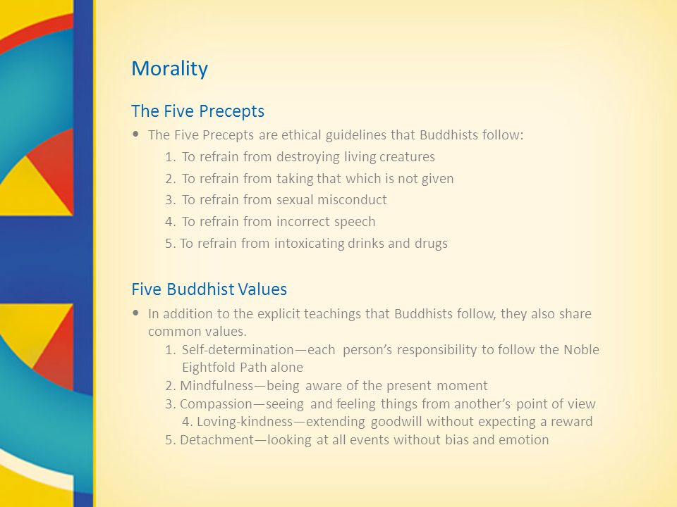 Morality The Five Precepts Five Buddhist Values