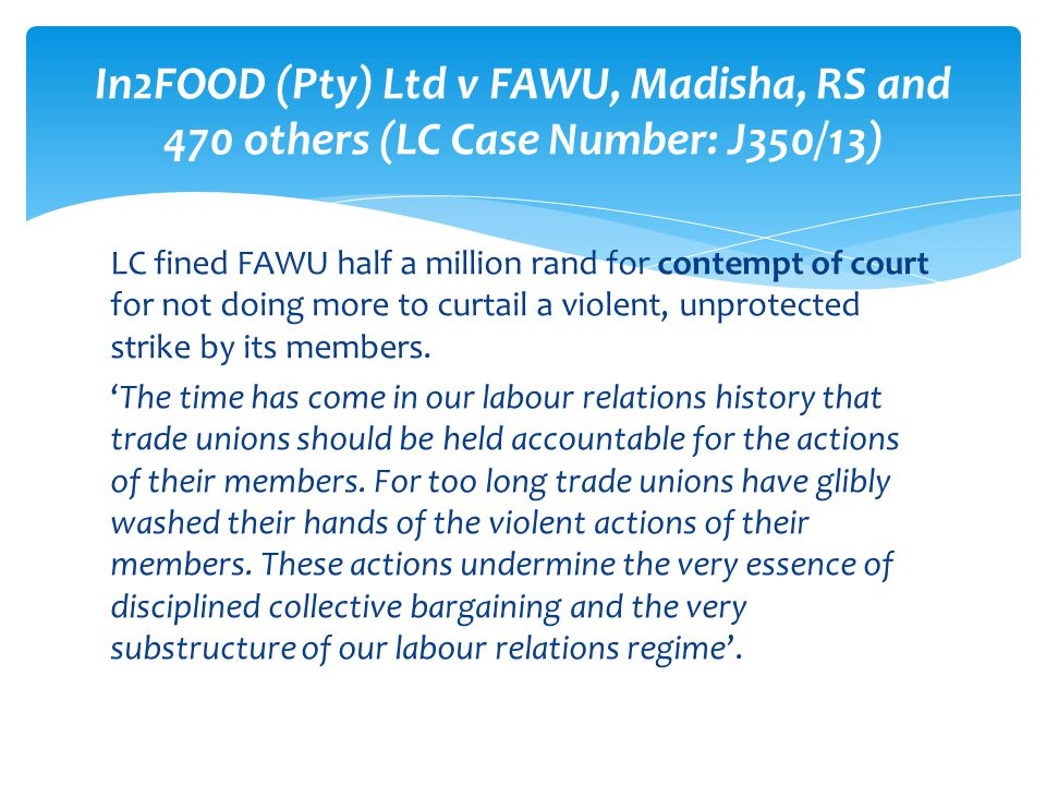 In2FOOD (Pty) Ltd v FAWU, Madisha, RS and 470 others (LC Case Number: J350/13)