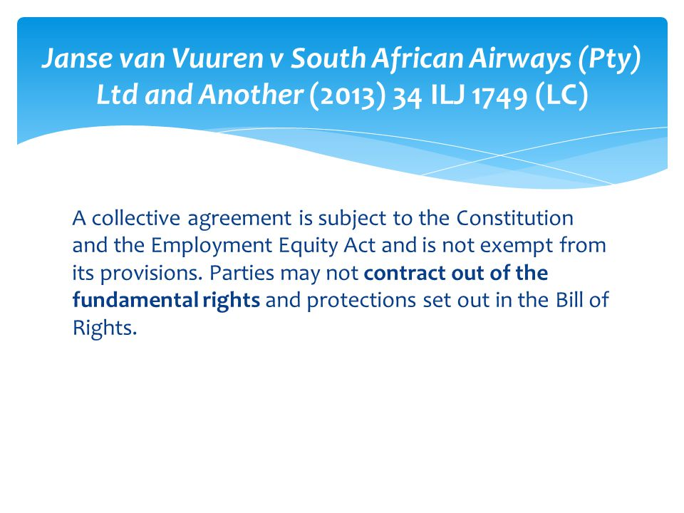 Janse van Vuuren v South African Airways (Pty) Ltd and Another (2013) 34 ILJ 1749 (LC)