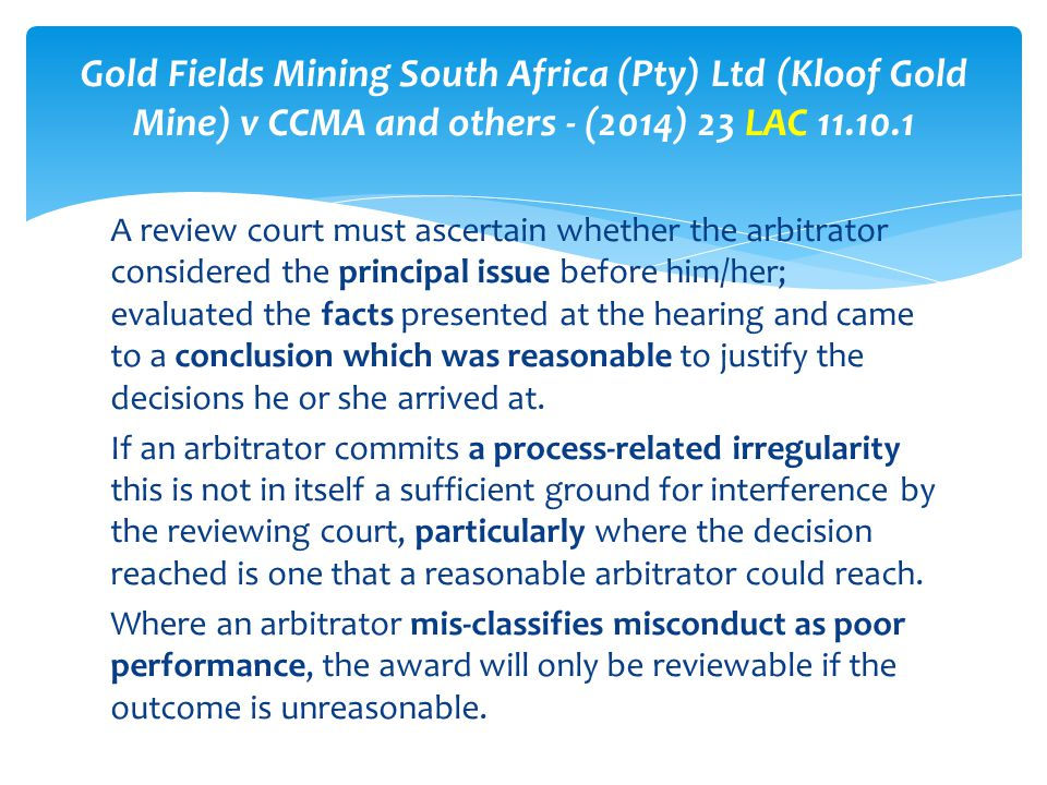 Gold Fields Mining South Africa (Pty) Ltd (Kloof Gold Mine) v CCMA and others - (2014) 23 LAC 11.10.1