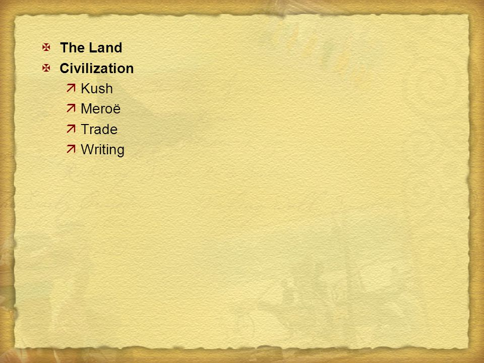 The Land Civilization Kush Meroë Trade Writing