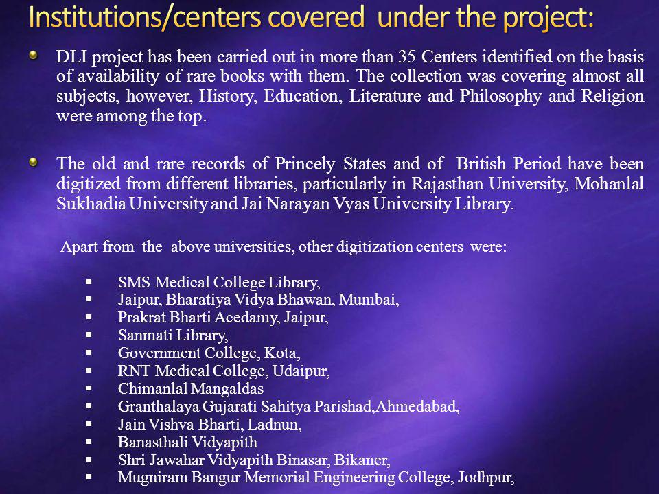 Institutions/centers covered under the project: