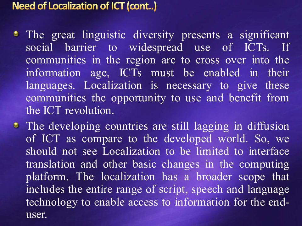 Need of Localization of ICT (cont..)