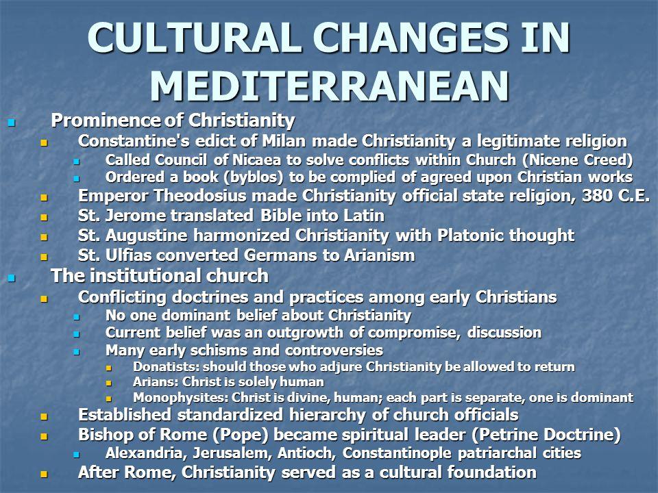 CULTURAL CHANGES IN MEDITERRANEAN