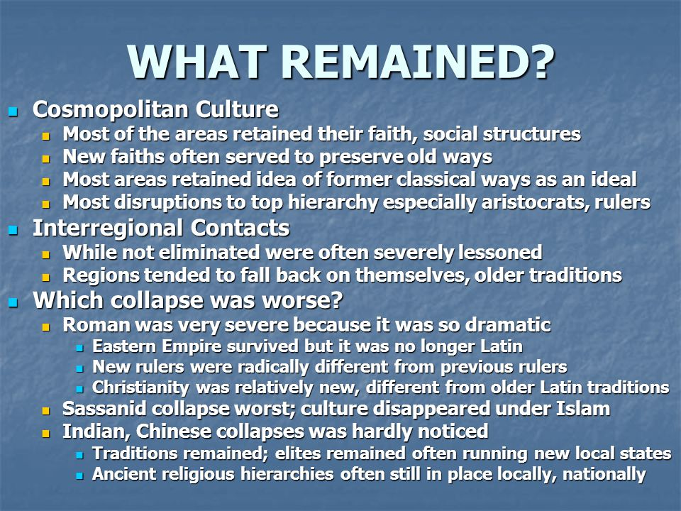 WHAT REMAINED Cosmopolitan Culture Interregional Contacts
