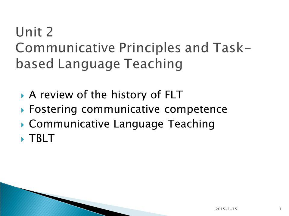 A review of the history of FLT Fostering communicative competence
