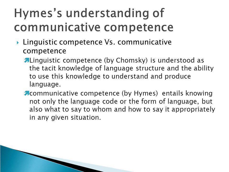 Hymes's understanding of communicative competence