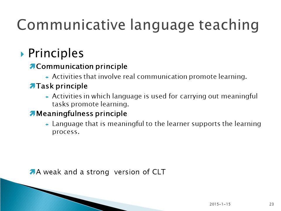 Principles Communication principle Task principle