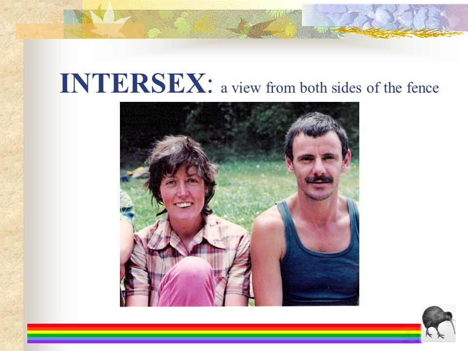INTERSEX: a view from both sides of the fence