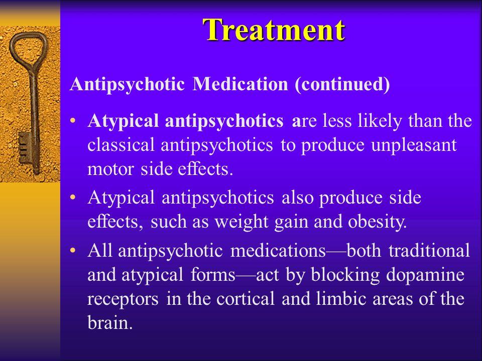 Treatment Antipsychotic Medication (continued)