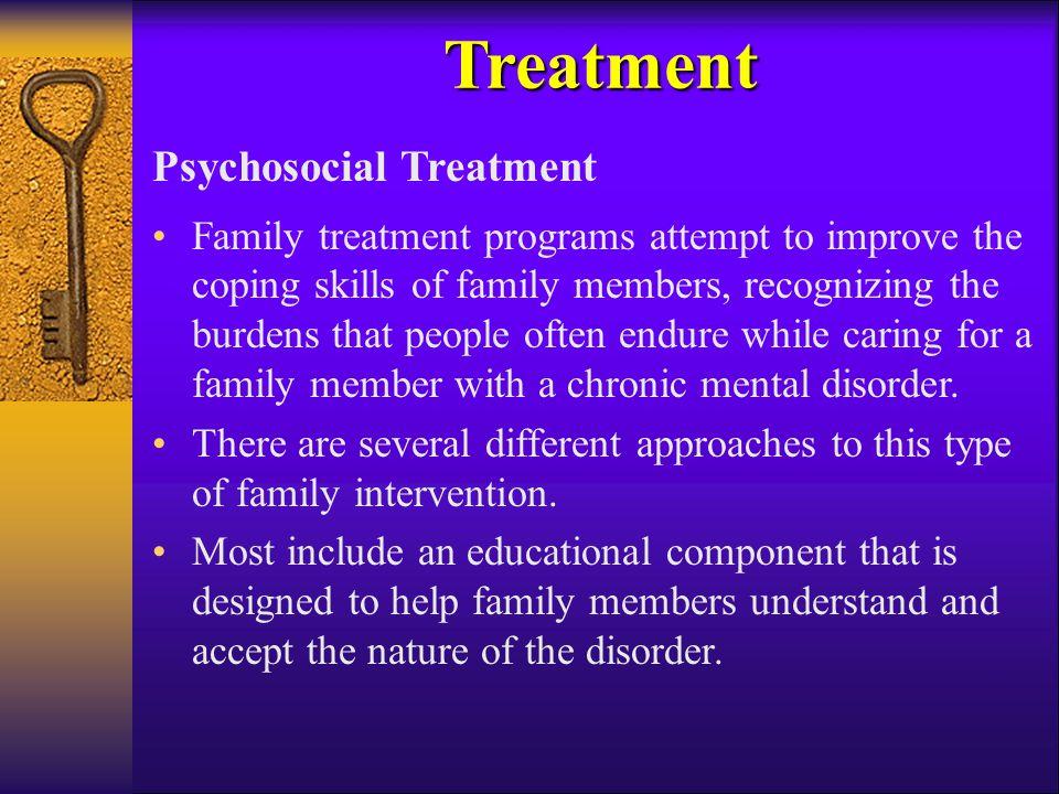 Treatment Psychosocial Treatment