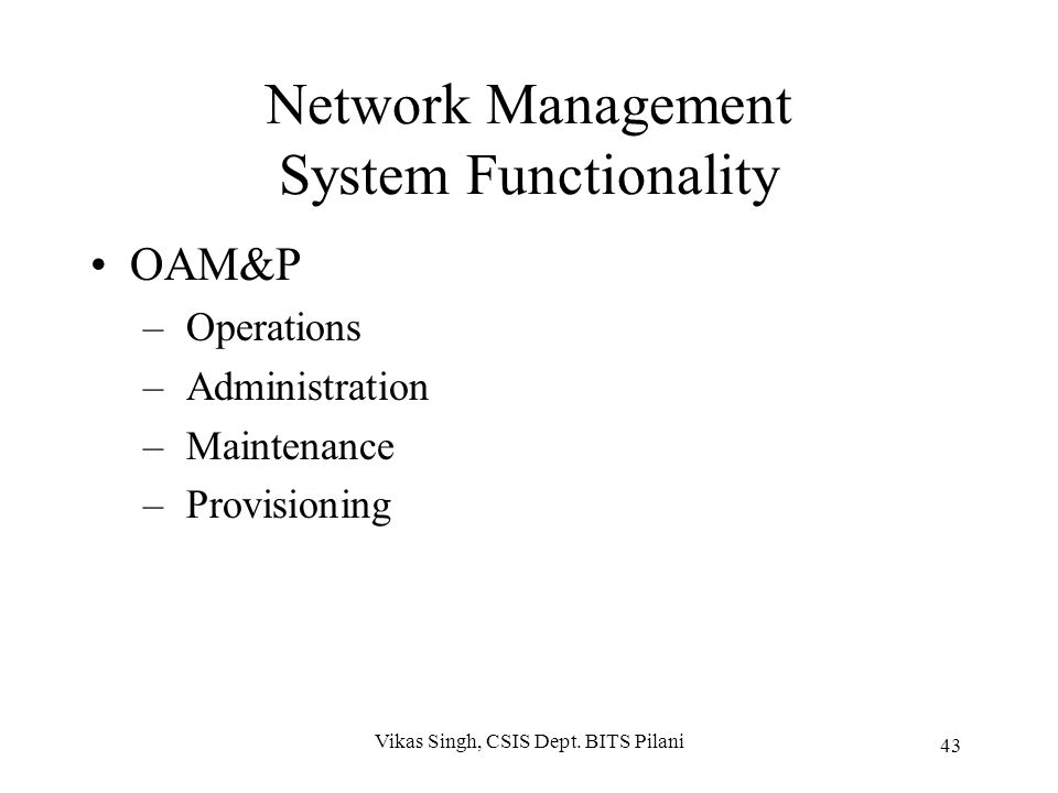 Network Management System Functionality