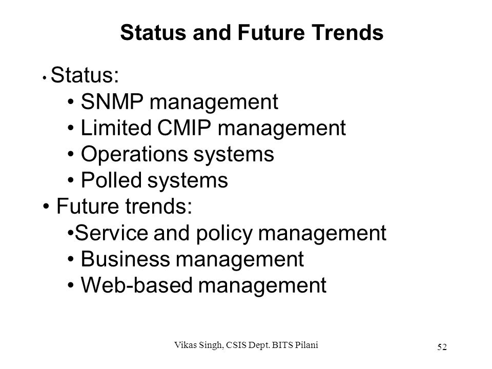 Status and Future Trends