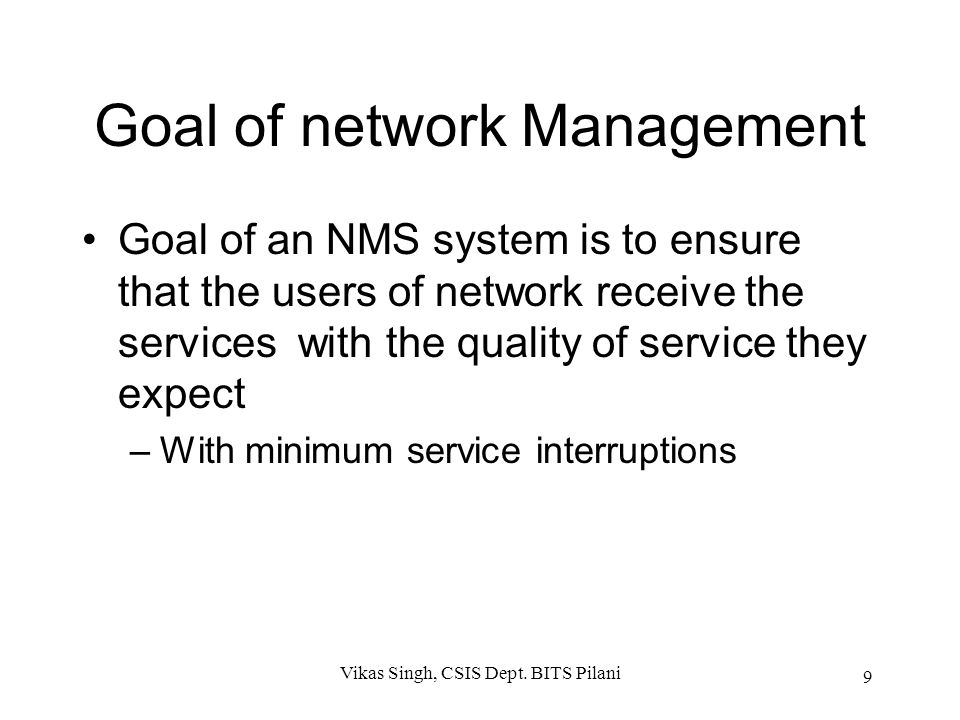 Goal of network Management