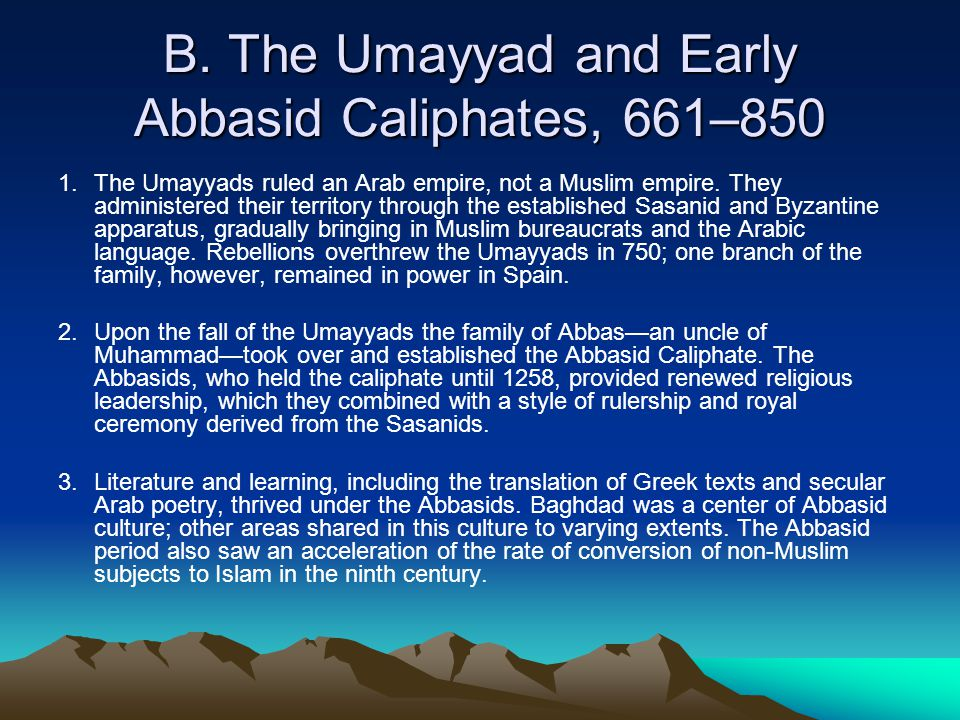 B. The Umayyad and Early Abbasid Caliphates, 661–850