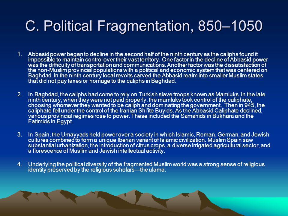 C. Political Fragmentation, 850–1050